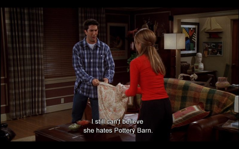 Pottery Barn - Friends TV Show Product Placement