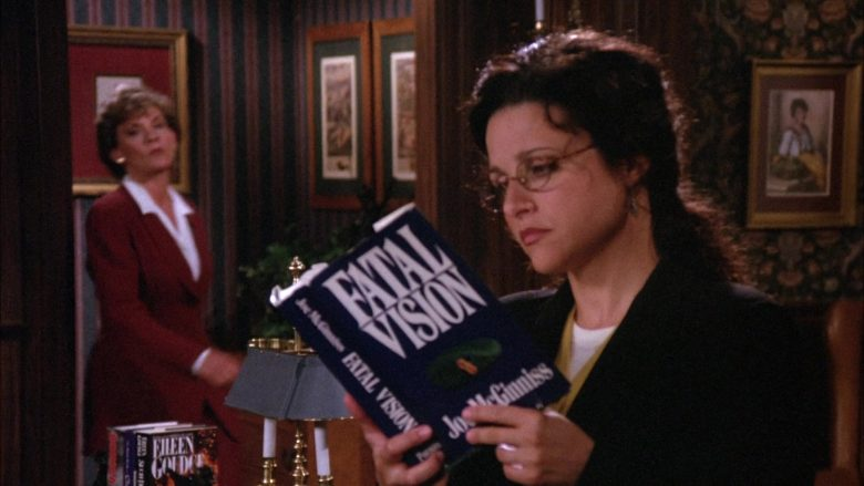 Fatal Vision controversy Book by Joe McGinniss Held by Julia Louis-Dreyfus as Elaine Benes in Seinfeld Season 6 Episode 22