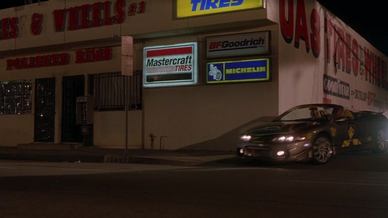 Mastercraft Tires, BFGoodrich and Michelin Signs in The Fast and the Furious