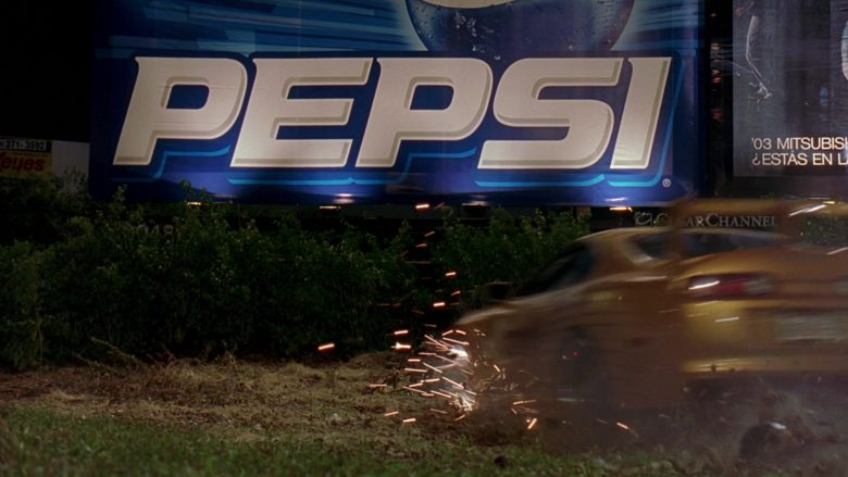 Pepsi Soft Drink Billboard in 2 Fast 2 Furious