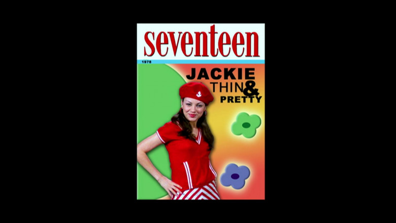 Seventeen Magazine (Mila Kunis as Jackie Burkhart On The Cover) in That '70s Show S03E23