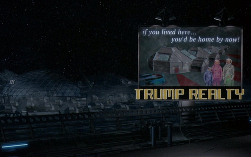 Trump Realty in The Adventures of Pluto Nash (2002)